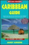 Open Road's Caribbean Guide - Janet Groene, Gordon Groene