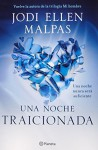 Una noche. Traicionada (Spanish Edition) by Jodi Ellen Malpas (2015-06-02) - Jodi Ellen Malpas