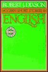 Modern Short Stories in English - Robert J. Dixson