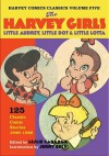 Harvey Comics Classics, Vol. 5: The Harvey Girls - Leslie Cabarga