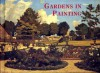 Gardens In Painting - Celina Fox