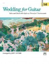 Wedding for Guitar in Tab: Solos and Duets With Optional Parts for C Instruments - Jerry Snyder