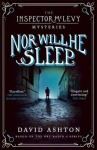 Nor Will He Sleep: An Inspector McLevy Mystery 4 - David Ashton