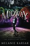 Midway: A Harvesting Series Novella (The Harvesting Series) - Melanie Karsak