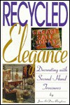 Recycled Elegance - Don Bingham