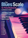 The Blues Scale for Piano/Keyboards - Andrew D. Gordon