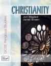 Christianity - Jon Mayled, Libby Ahluwalia, Janet Green