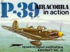 P-39 Airacobra in action - Aircraft No. 43 - Ernest R. McDowell