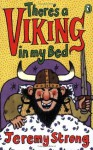 Theres A Viking In My Bed - Jeremy Strong