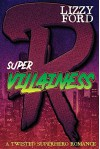 Supervillainess - Lizzy Ford