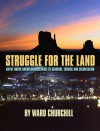 Struggle for the Land: Native North American Resistance to Genocide, Ecocide, and Colonization - Ward Churchill, Jimmie Durham, Winona LaDuke