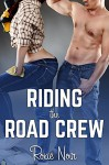 Riding the Road Crew (An MMF Bisexual Menage Threesome) (Short Sizzlers: MMF Book 6) - Roxie Noir
