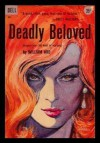 DEADLY BELOVED - A Timothy Dane Mystery (originally The Root of His Evil) - William Ard, Victor Kalin;