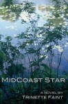 MidCoast Star - Trinette Faint
