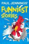 Paul Jennings' Funniest Stories - Paul Jennings