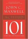 Actitud 101 - John C. Maxwell