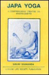 Japa Yoga A Comprehensive Treatise On Mantra Sastra - Sivananda Saraswati