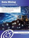 Data Mining Complete Certification Kit - Core Series for It - Ivanka Menken