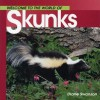Welcome to the World of Skunks - Diane Swanson