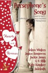 Persephone's Song Anthology (Sweet to Spicy Romance) - Solera Winters, Janice Seagraves, Kate Kingsley and Jadeleath, G.E. Stills, Jackie James