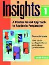 Insights 1, Vol. 1 - Donna Brinton, Jan Frodesen, Linda Jensen, Christine Holten, Lynn Repath-Martos