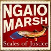Scales of Justice - Ngaio Marsh, Philip Franks