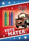 Vote for Mater! (Disney/Pixar Cars) - Frank Berrios, Walt Disney Company