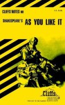 Cliffsnotes on Shakespeare's as You Like It - Tom Smith