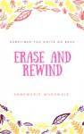 Erase and Rewind - Annemarie Musawale