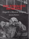 The Enraged Musician: Hogarth's Musical Imagery - Jeremy Barlow