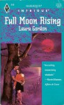 Full Moon Rising (Harlequin Intrigue #316) - Laura Gordon