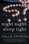 Night Night, Sleep Tight - Hallie Ephron