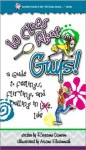 60 Clues About-- Guys!: A Guide to Feelings, Flirting, and Falling in [The Word Love Crossed Out] Like - Roxanne Camron