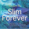 You Can Be Slim Forever - Lorraine Ireland