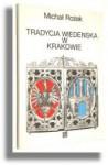 Tradycja wiedeńska w Krakowie - Michał Rożek