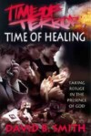Time Of Terror, Time Of Healing - David B. Smith