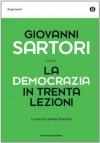 La democrazia in trenta lezioni (Oscar argomenti) (Italian Edition) - Giovanni Sartori, L. Foschini