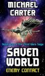 Enemy Contact: A Saven World Adventure (Mind Wars Saga Book 1) - Michael Carter