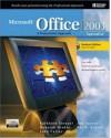 Microsoft Office 2003: A Professional Approach, Specialist Student Edition w/ CD-ROM - Deborah Hinkle, Kathleen Stewart, Jon Juarez