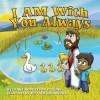 I Am with You Always - Lynne Robertson O'Quinn, Jeffrey Duckworth