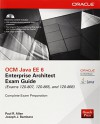 OCM Java EE 6 Enterprise Architect Exam Guide (Exams 1Z0-807, 1Z0-865 & 1Z0-866) (Oracle Press) - Paul Allen, Joseph Bambara