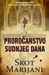 Proročanstvo sudnjeg dana - Scott Mariani, Eli Gilić
