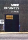 Good Business - Ian Wedde