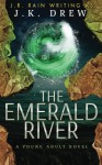 The Emerald River - J.K. Drew