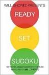Will Shortz Presents Ready, Set, Sudoku - Will Shortz, Peter Ritmeester, Pzzl.com