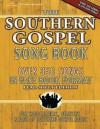 The Southern Gospel Song Book, Lead Sheet Edition: Over 350 Songs in Fake Book Format - Brentwood-Benson Music Publishing