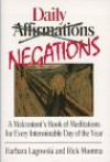 Daily negations: a malcontent's book of meditations for every interminab - Barbara J. Lagowski, Rick Mumma