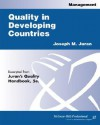 Quality In Developing Countries - Joseph M. Juran, Blanton Godfrey, Lennart Sandholm