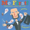 Me First!: Prefixes Lead the Way - Robin Pulver, Lynn Rowe Reed, Robin Pulver, Lynn Rowe Reed