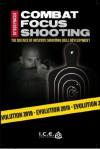 Combat Focus Shooting: Evolution - Robert Smith, Rob Pincus, Omari Broussard